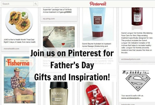 AZIZ Salon and Day Spa Fathers Day Pinterest Board