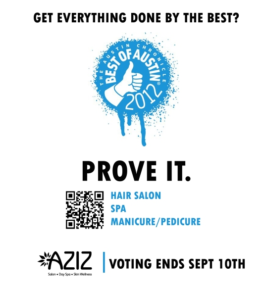 VOTE AZIZ Salon and Day Spa for The Austin Chronicle